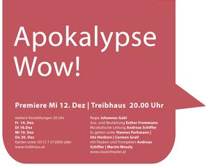 Apokalypse Wow! (2012/13)